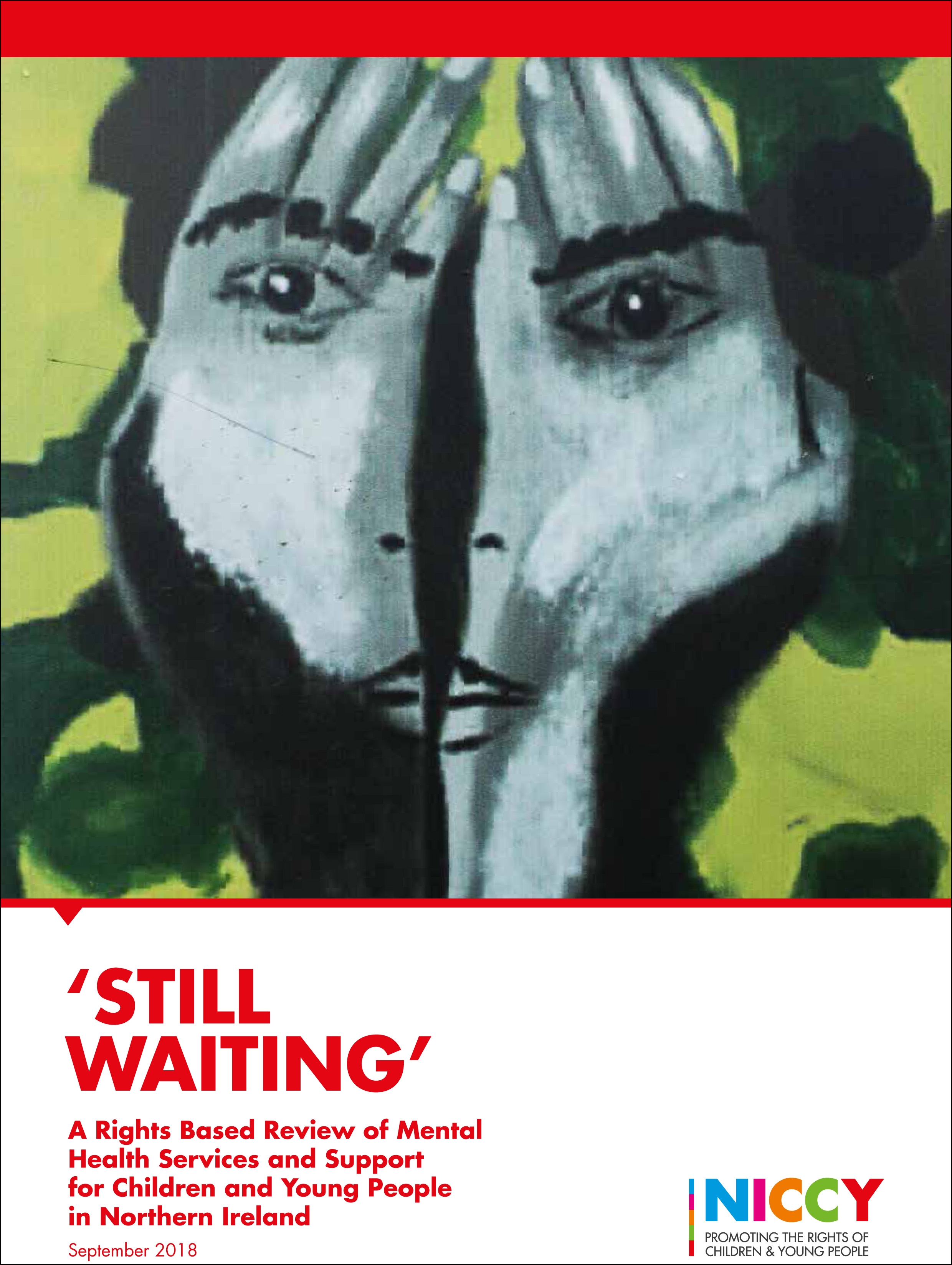 Photo for 'Still Waiting' - A Rights Based Review of Mental Health Services and Support for Children and Young People in Northern Ireland